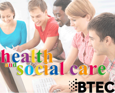 Health and Social Care BTEC